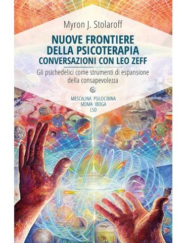 Nuove Frontiere Della Psicoterapia Conversazioni Con Leo Zeff